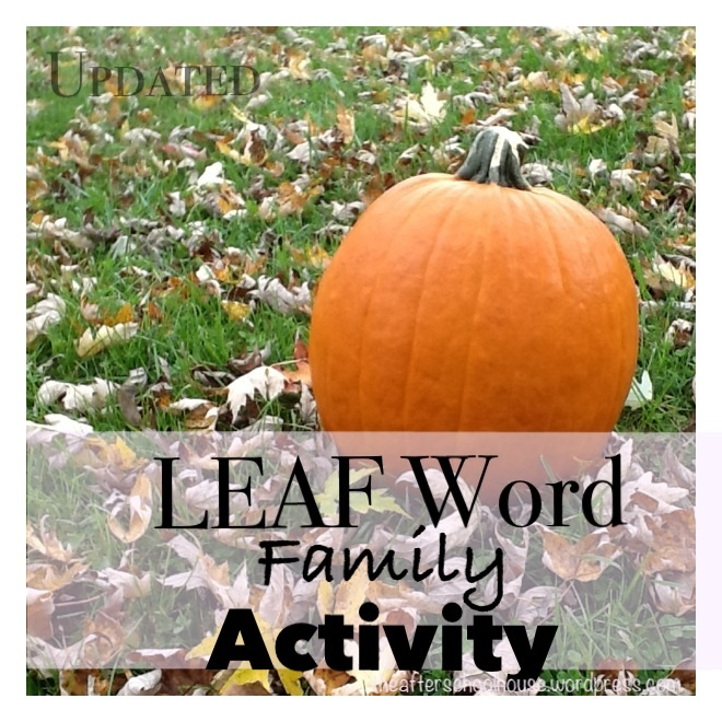 LEAF Word Family Activies