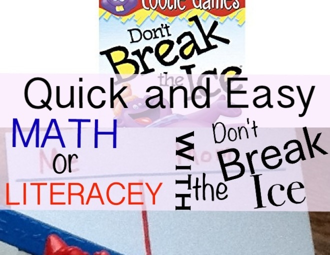Quick and Easy Math or Literacy with Don't Break The Ice Game