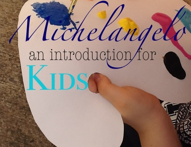 Introducing Michelangelo to Kids